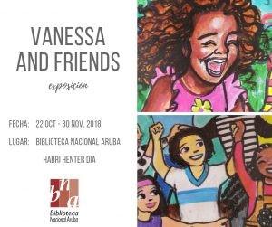 Exposicion 'Vanessa and friends' @ Biblioteca Nacional Aruba