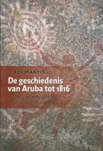 De geschiedens van Aruba tot 1816 @ Dept. Arubiana