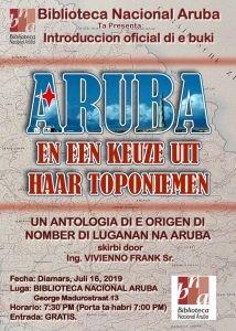 Aruba en een keuze uit haar Toponiemen @ Biblioteca Nacional Aruba